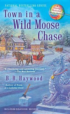 Town in a Wild Moose Chase (2012)