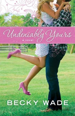 Undeniably Yours (2013)