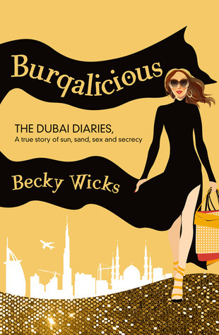 Burqalicious: The Dubai Diaries (2000)