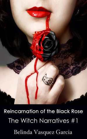 Reincarnation of the Black Rose: The Witch Narratives #1 (2000)