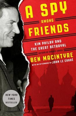 A Spy Among Friends: Kim Philby and the Great Betrayal (2014)