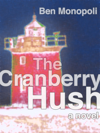 The Cranberry Hush (2011)