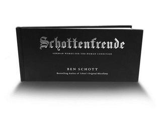 Schottenfreude: German Words for the Human Condition (2013)