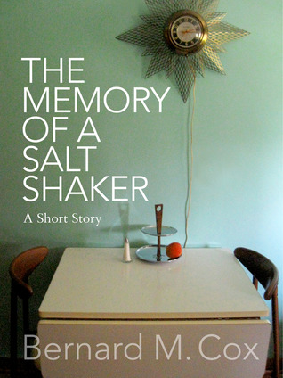 The Memory of a Salt Shaker (2012)