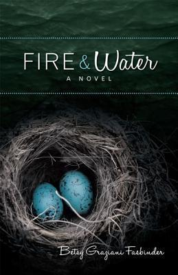 Fire and Water:A Suspense-filled Story of Art, Passion, and Madness (2013)