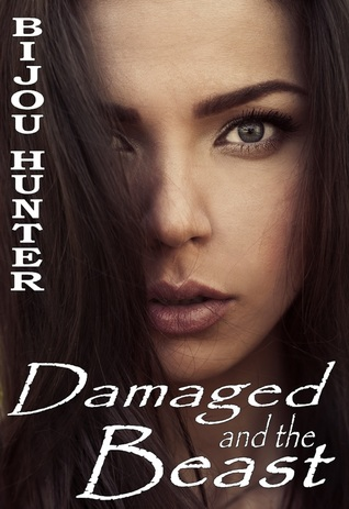 Damaged and the Beast (2013)