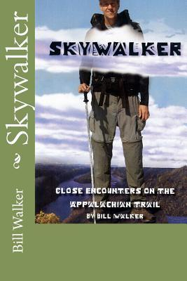 Skywalker--Close Encounters on the Appalachian trail (2008)