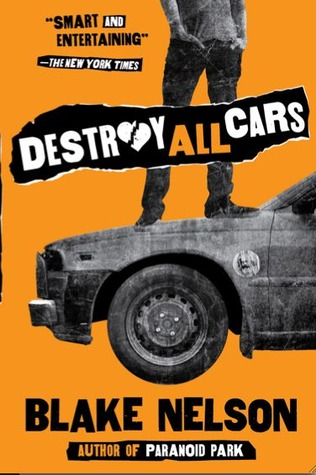 Destroy All Cars (2009)