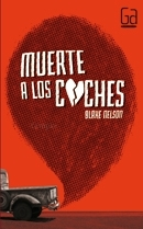 Muerte a los coches (2013)