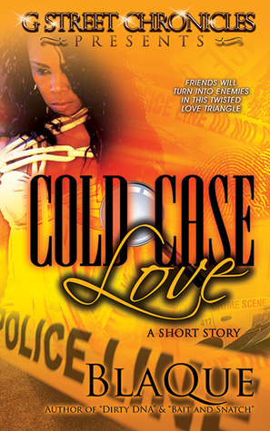 Cold Case Love (G Street Chronicles Presents) (2013)