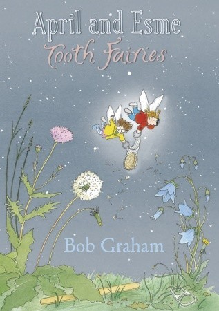 April and Esme Tooth Fairies (2010)