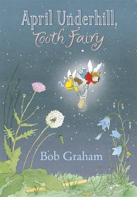 April Underhill, Tooth Fairy (2010)