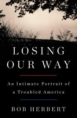 Losing Our Way: An Intimate Portrait of a Troubled America (2014)