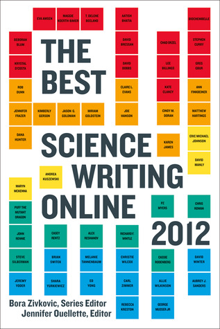 The Best Science Writing Online 2012 (2012)