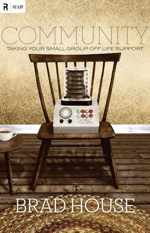 Community: Taking Your Small Group off Life Support (Re:Lit) (2011)