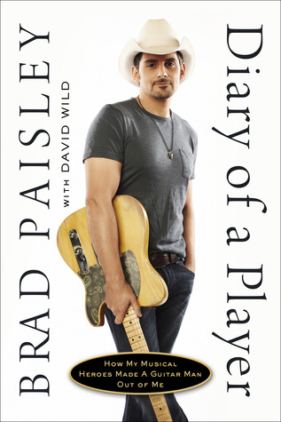 Diary of a Player: How My Musical Heroes Made a Guitar Man Out of Me (2011)