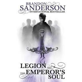 Legion and The Emperor's Soul (2013)