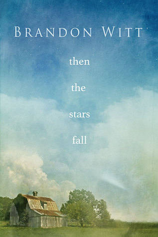 Then the Stars Fall (2014)