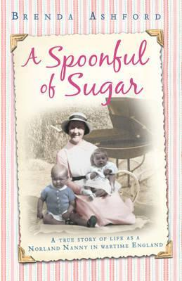 A Spoonful of Sugar. by Brenda Ashford (2012)