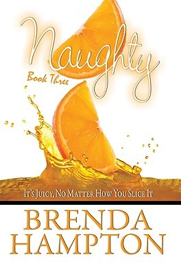 Naughty Book Three: It's Juicy No Matter How You Slice It (2011)