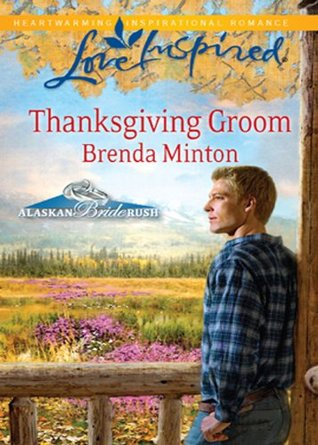 Thanksgiving Groom (Mills & Boon Love Inspired) (2011)