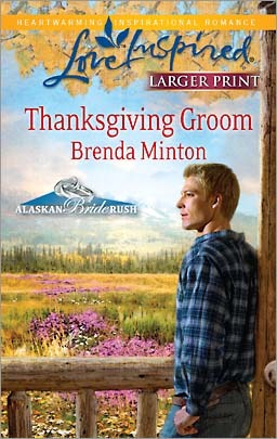 Thanksgiving Groom (Steeple Hill Love Inspired (2000)