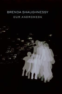 Our Andromeda (2012)