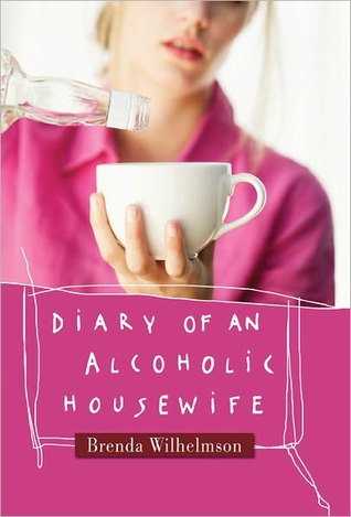 Diary of an Alcoholic Housewife (2011)