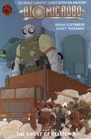 Atomic Robo Volume 6: The Ghost of Station X