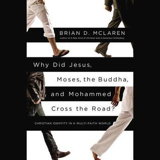 Why Did Jesus, Moses, the Buddha, and Mohammad Cross the Road? (2012)
