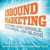 Get Found: How Inbound Marketing Can Drive Customers to Your Business (Audiobook) (2009)
