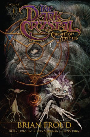 Jim Henson's The Dark Crystal: Creation Myths, Volume 1 (2011)