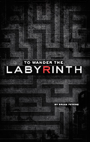 To Wander The Labyrinth (2012)