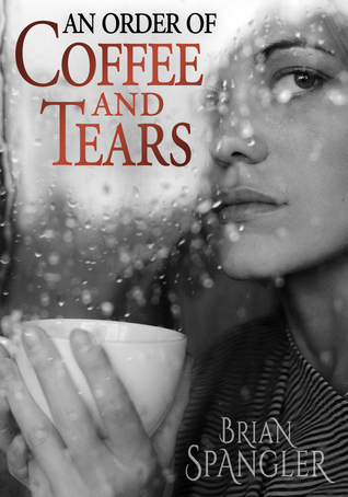 An Order of Coffee and Tears (2012)