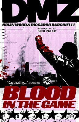 DMZ, Vol. 6: Blood in the Game (2009)