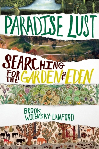 Paradise Lust: Searching for the Garden of Eden (2011)