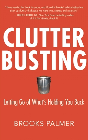 Clutter Busting: Letting Go of What's Holding You Back (2009)