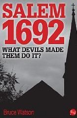 Salem 1692: What Devils Made Them Do It? (2012)