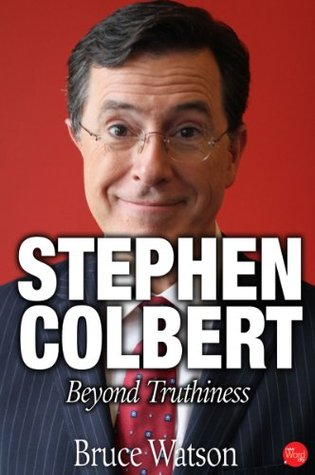 Stephen Colbert: Beyond Truthiness (2014)