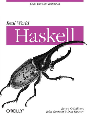 Real World Haskell: Code You Can Believe In (2008)