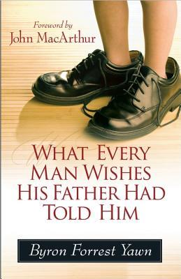 What Every Man Wishes His Father Had Told Him (2012)