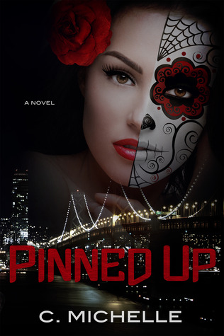 Pinned Up (Pinned Up Trilogy, #1) (2013)