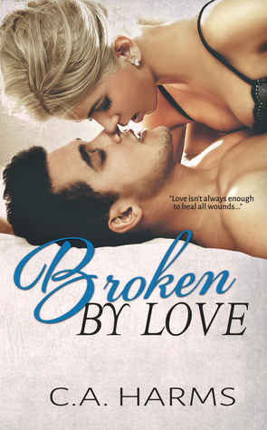 Broken by Love (2014)