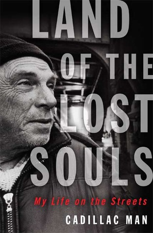 Land of the Lost Souls: My Life on the Streets (2009)