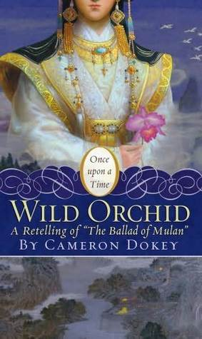 The Wild Orchid: A Retelling of