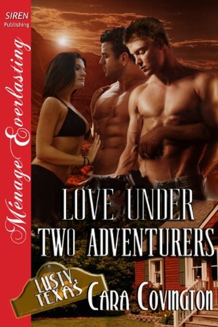 Love Under Two Adventurers [The Lusty, Texas Collection] (2013)