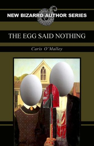 The Egg Said Nothing (2010)