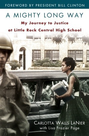 A Mighty Long Way: My Journey to Justice at Little Rock Central High School (2009)