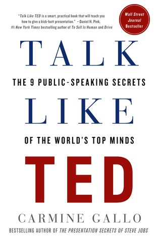 Talk Like TED: The 9 Public-Speaking Secrets of the World's Top Minds (2014)