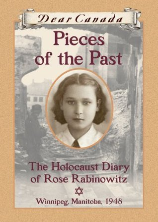 Pieces of the Past: The Holocaust Diary of Rose Rabinowitz (2013)